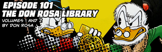 Episode 101: The Don Rosa Library Volumes 1 and 2 by Don Rosa