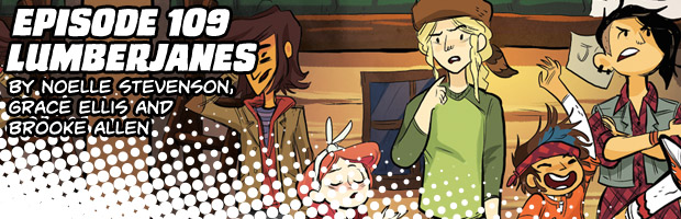 Episode 109: Lumberjanes by Noelle Stevenson, Grace Ellis, and Brooke Allen