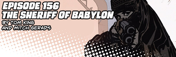 Episode 156: The Sheriff of Babylon by Tom King and Mitch Gerads