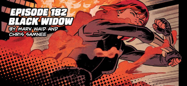 Episode 182: Black Widow by Mark Waid and Chris Samnee