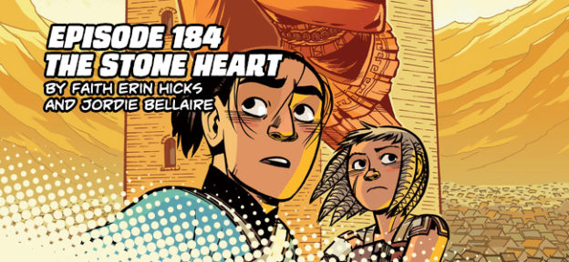 Episode 184: The Stone Heart by Faith Erin Hicks and Jordie Bellaire