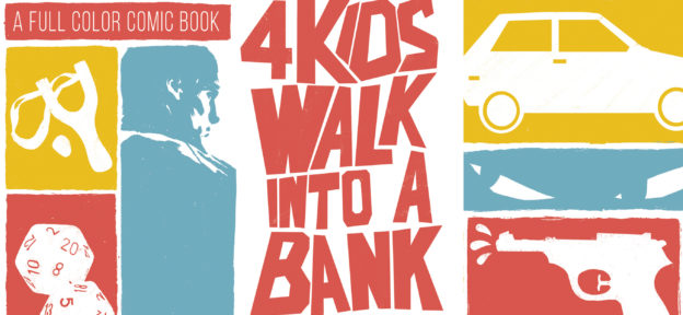 Episode 207: 4 Kids Walk Into A Bank by Matthew Rosenberg and Tyler Boss