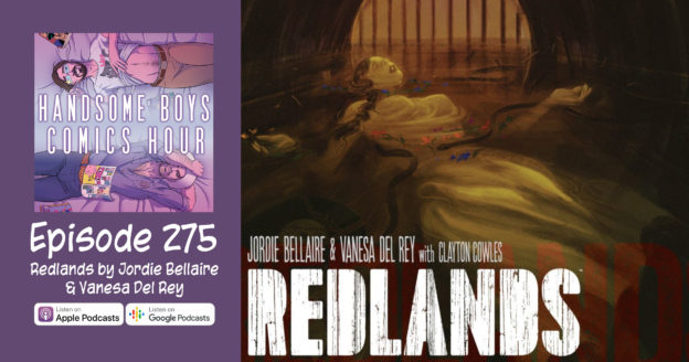 Episode 275: Redlands by Jordie Bellaire & Vanesa Del Rey