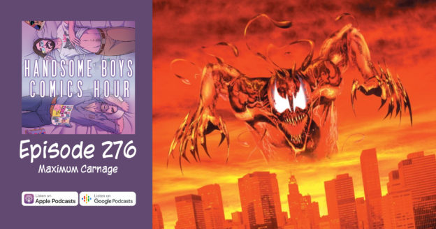 Episode 276: Spider-Man: Maximum Carnage