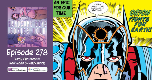 It's a Kirby Christmas! Episode 278: New Gods by Jack Kirby