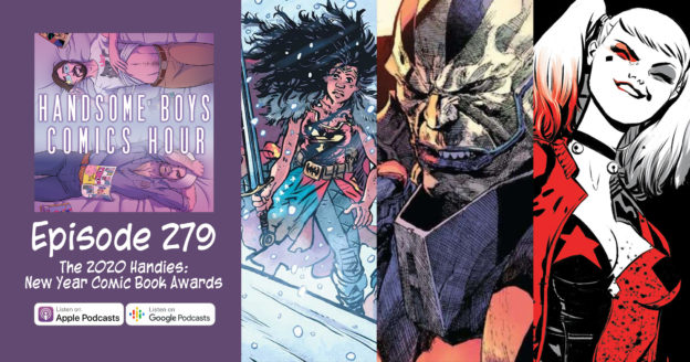 Episode 279: The 2020 Handies, New Year Comic Book Awards